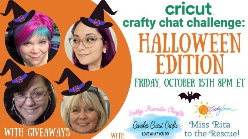 Cricut Crafty Chat Challenge - Halloween Addition