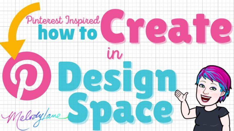 Pinterest Inspired Design Space Class - 10/23/21